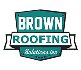 Brown Roofing Solutions, Inc.