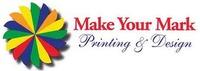 Make Your Mark Printing