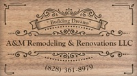 A&M Remodeling and Renovations LLC