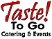 Taste! To Go Events and Catering