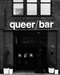 Queer/Bar