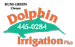Dolphin Irrigation