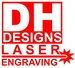 DH Designs Laser Engraving