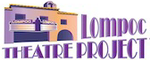 Lompoc Theatre Project