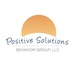 Positive Solutions Behavior Group