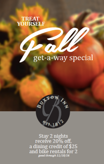 Treat yourself to a fall get-a-way special!