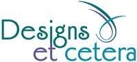 Designs et cetera
