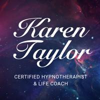 Certified Hypnotherapist/Life Coach - Karen Taylor