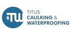Titus Caulking & Waterproofing