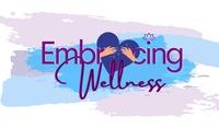 RoxyBRocker Coaching & Wellness / Embracing Wellness