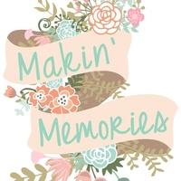 Makin' Memories Rentals & More