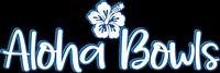 Aloha Bowls & Kahuna Burger