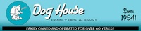Dog House Restaurant