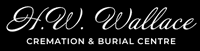 H. W. Wallace Cremation & Burial Centre Inc