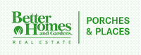 Better Homes and Gardens Real Estate Porches & Places