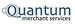 Quantum Merchant Services (QMS)