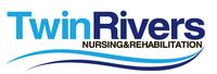 Twin Rivers Nursing and Rehab