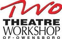 Theatre Workshop of Owensboro