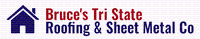 Bruce's Tri-State Roofing & Sheet Metal