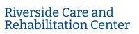 Riverside Care and Rehabilitation Center