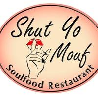 Shut Yo Mouf
