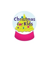 Christmas for Kids Year Round