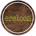 ereloom