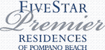 Five Star Premier Residences of Pompano Beach