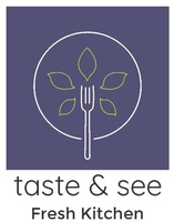 Taste & See Fresh Kitchen