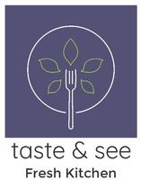 Taste & See Fresh Kitchen
