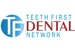 Dentistry by the Bay member of Teeth First Dental Network