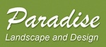 PARADISE LANDSCAPE AND DESIGN