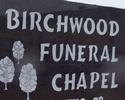 BIRCHWOOD FUNERAL CHAPEL