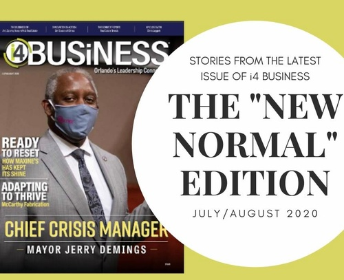 the July August issue: The New Normal Edition featuring the Chief Crisis Manager, Mayor Jerry Demings