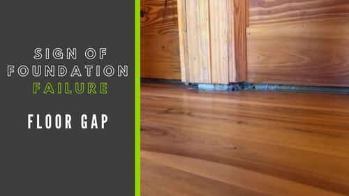 Signs of Foundation Failure - Floor Gap