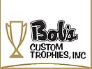 Bob's Custom Trophies