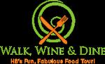 Walk, Wine & Dine- Huntington Beach's Fun, Fabulous Food Tour