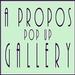 A Propos Gallery