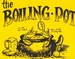 Boiling Pot, The