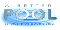 A Better Pool Service and Outdoor Living