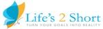 Life's 2 Short LLC