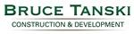 Bruce Tanski Construction & Development