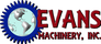 Evans Machinery, Inc.
