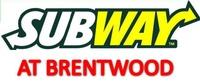 Subway at Brentwood