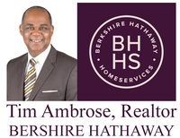 Tim Ambrose- Berkshire Hathaway Home Services