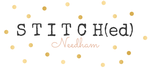 STITCH(ed) Needham