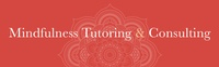 Mindfulness Tutoring & Consulting