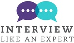 Interview Like An Expert