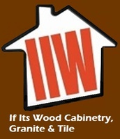 If It's Wood Cabinetry, Granite & Tile