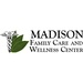 Madison Family Care & Wellness Center